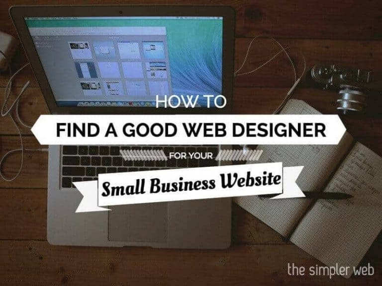 How to find a good web designer for your small business website