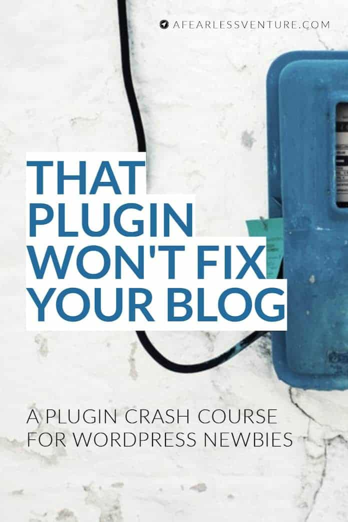 That plugin won't fix your blog