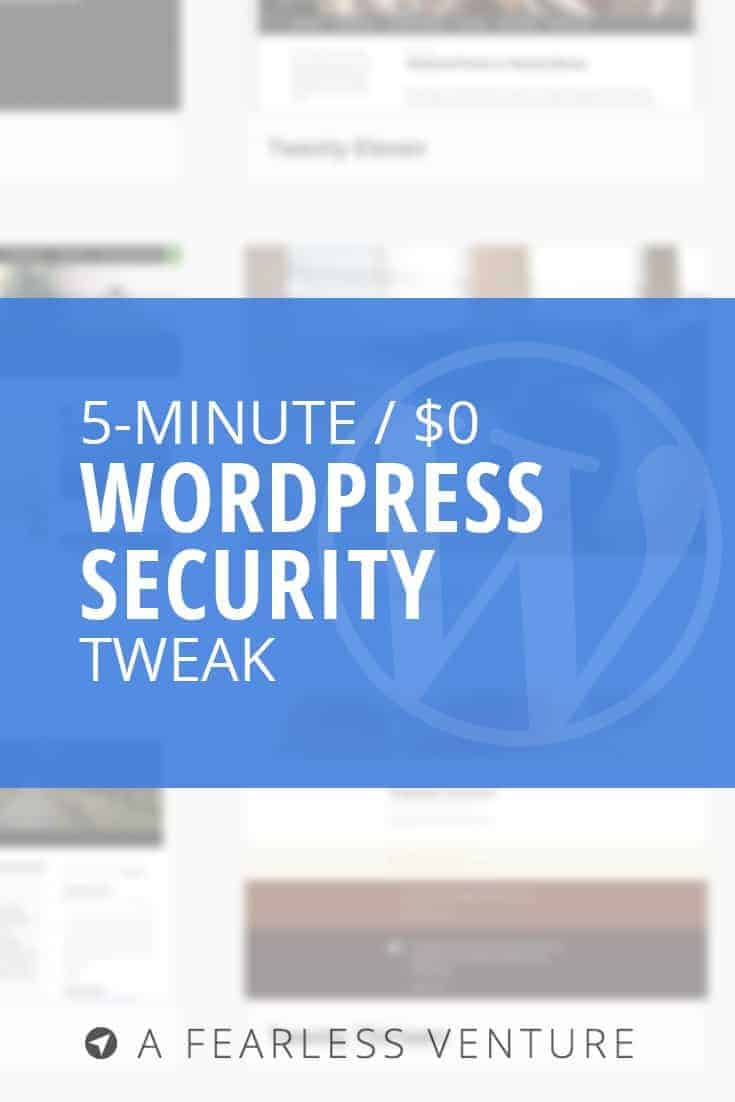 How to improve WordPress security in 5 minutes, for $0